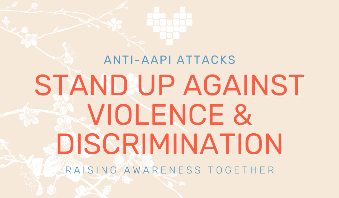 Common Threads stands up against violence and discrimination against the Asian American & Pacific Islander community