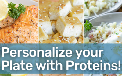 Proteins: Personalize Your Plate for National Nutrition Month