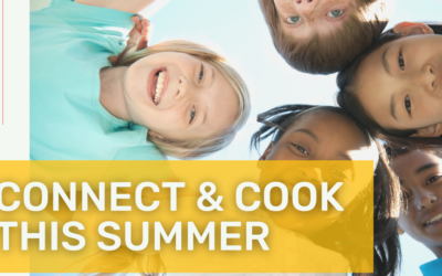 Connect and Cook with Common Threads During our Summer Health Campaign