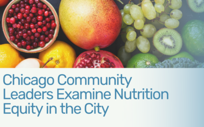 Common Threads convenes community leaders to examine nutrition equity within Chicago