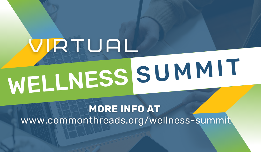 Common Threads convenes health and education experts for free Educator Wellness Summit, July 13-14