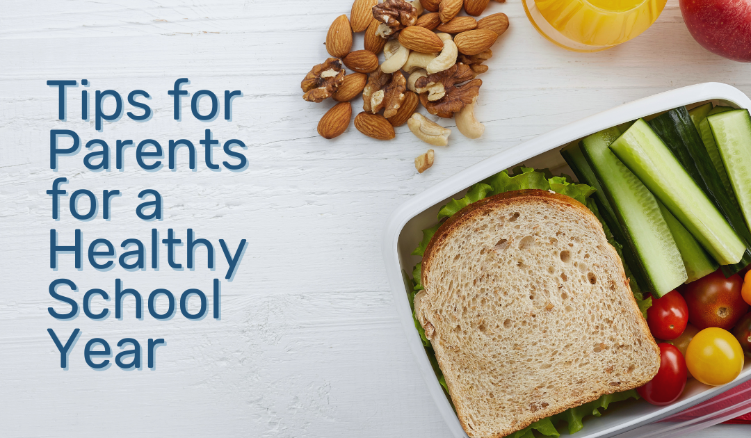 Back To School Tips for Parents to have a Healthy School Year