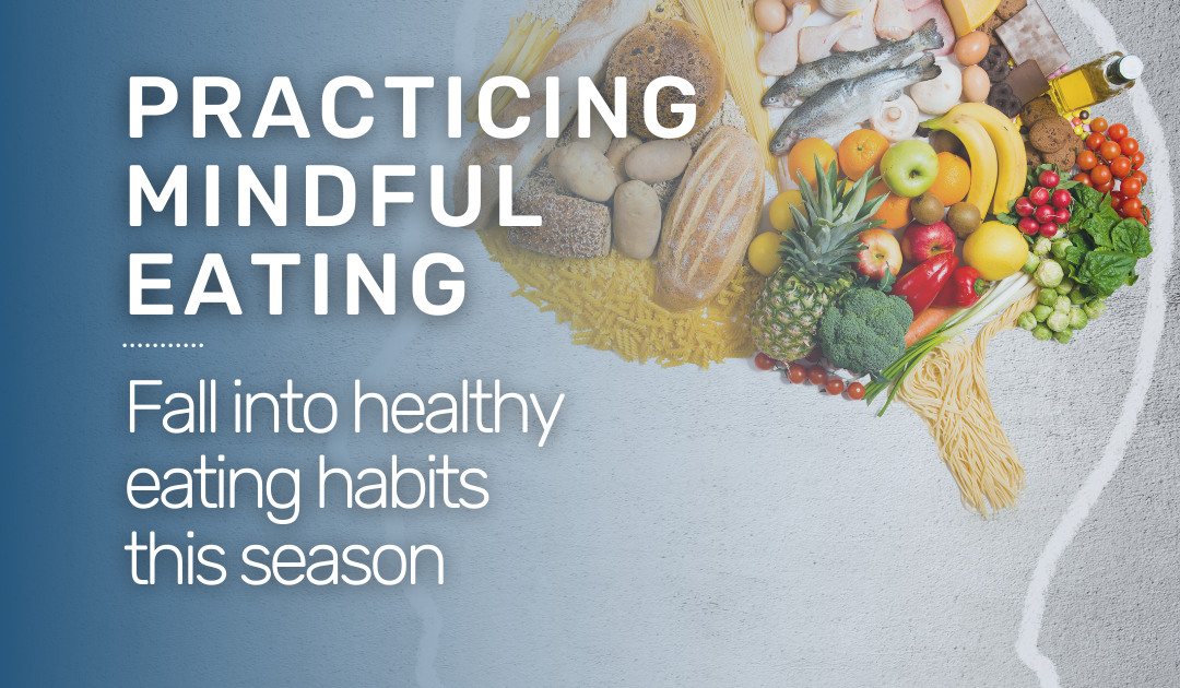 Practicing Mindful Eating
